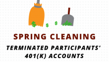 Spring Cleaning – Terminated Participants' 401(k) Accounts