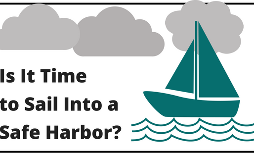 Is It Time to Sail Into a Safe Harbor 401(k)?