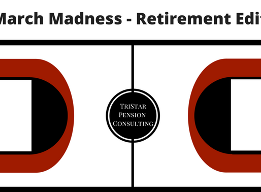 March Madness – Retirement Edition