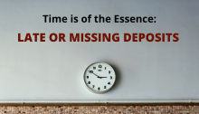 Late or Missing Deposits