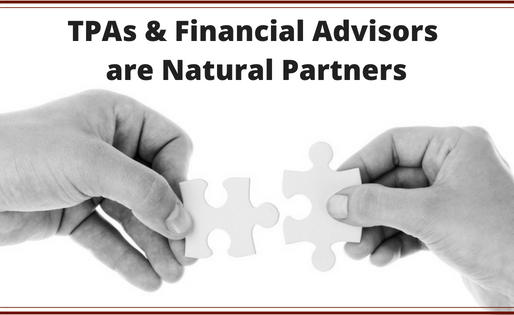 TPAs & Financial Advisors are Natural Partners