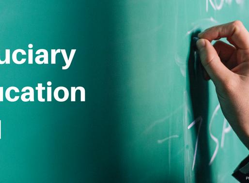 Fiduciary Education 101