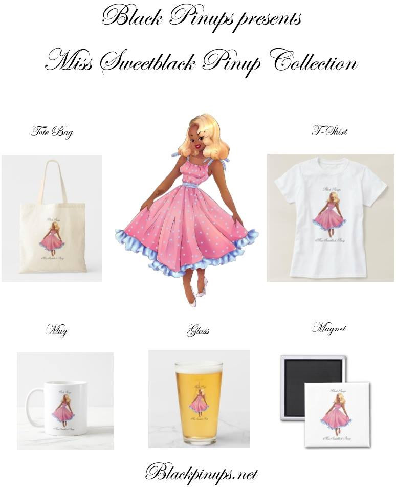 https://www.zazzle.com/collections/miss_sweetblack_pinup-119997556934986636