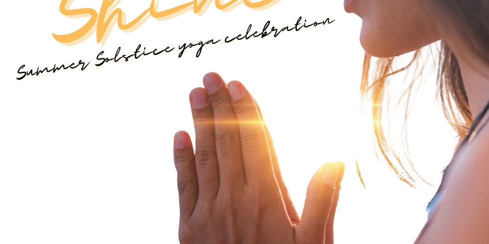 SHINE 2021 - Summer Solstice Yoga Celebration