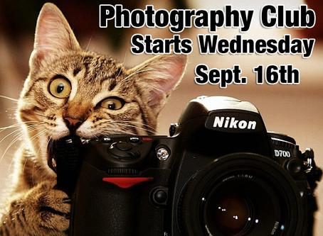 Photo Club Starts Wednesday 9/16/15