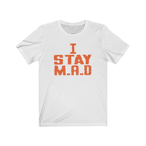 I STAY M.A.D (Motivated And Determined) - ORANGE