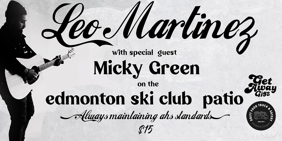 Leo Martinez with special guest Micky Green *SOLD OUT*