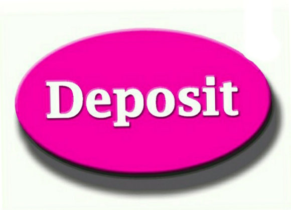 Deposit For Orders