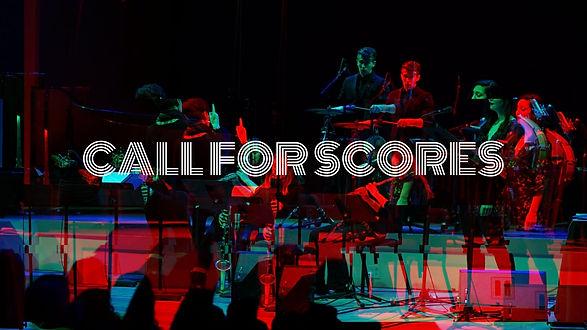 CALL FOR SCORES.jpg