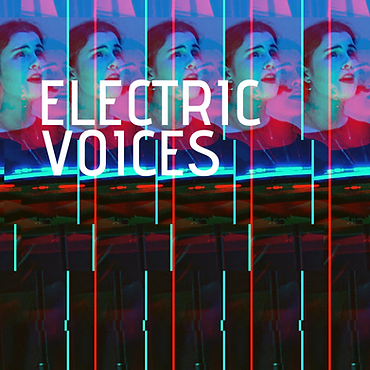 ELECTRIC VOICES.png