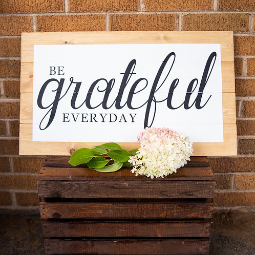 Be Grateful Everyday