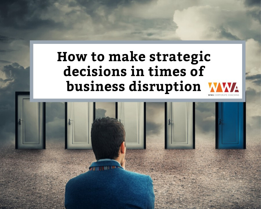 How to make strategic decisions in times of business by Hatem Alabki disruption