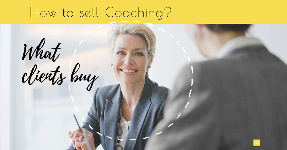 What Coaching Clients Buy