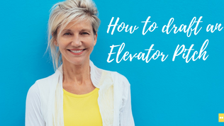How to draft an Elevator Pitch