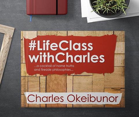 #LifeClasswithCharles