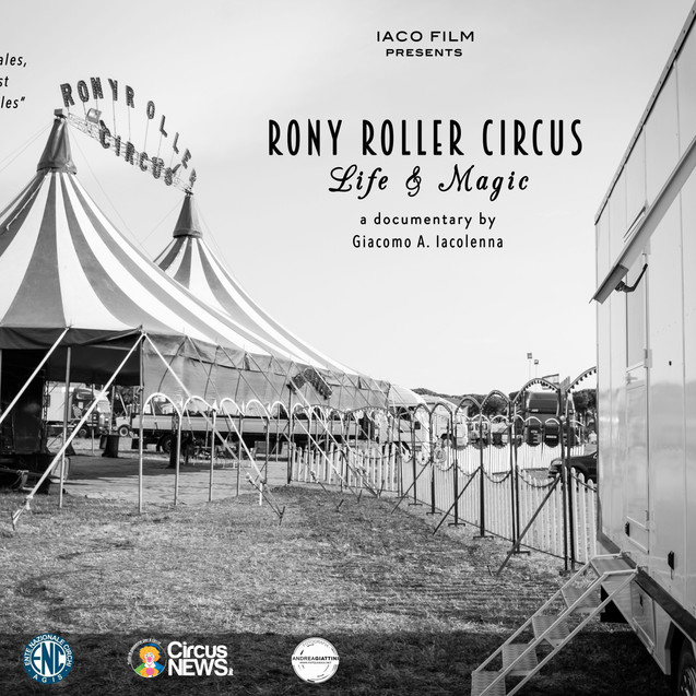 RONY ROLLER CIRCUS, LIFE & MAGIC - OFFICIAL TRAILER