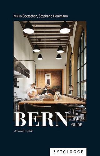 Bern Insider Guide von Mirko Beetschen, Stéphane Houlmann