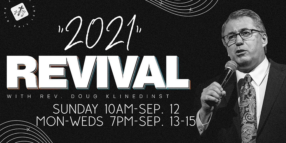 """""""Revival 2021"""" Sunday 10am & Mon-Weds 7pm"""