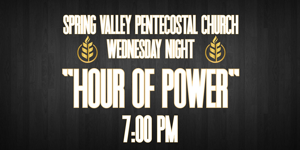 """Wednesday """"Hour of Power"""""""