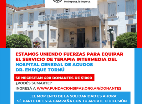 FUNDACIÓN SIPAS UNE FUERZAS PARA EQUIPAR UNA SALA DEL HOSPITAL GENERAL DE AGUDOS DR. ENRIQUE TORNÚ