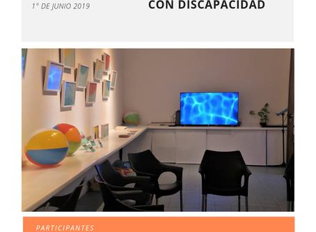 1° MESA DE REFLEXIÓN: ESPACIOS INCLUSIVOS EN EL ARTE PARA PERSONAS CON DISCAPACIDAD