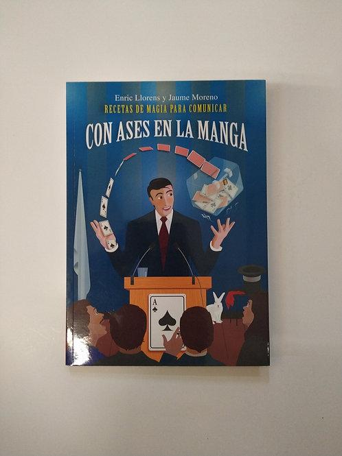 Con ases en la manga (Enric Llorens y Jaume Moreno)