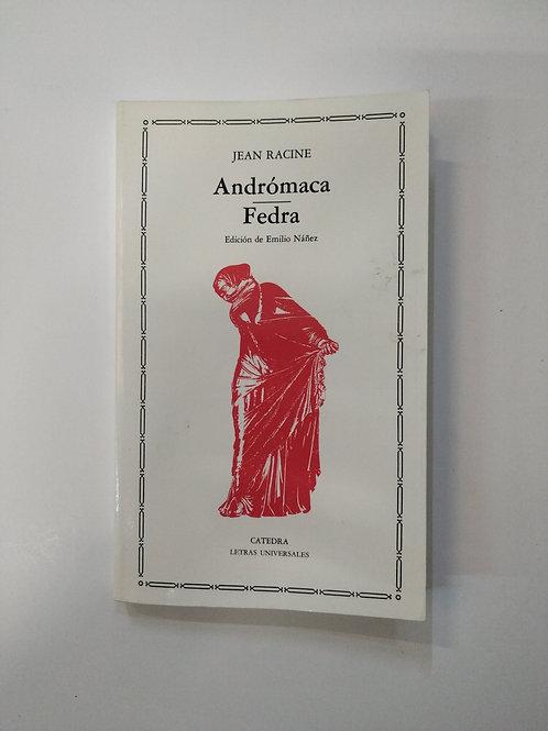 Andrómaca / Fedra (Jean Racine)