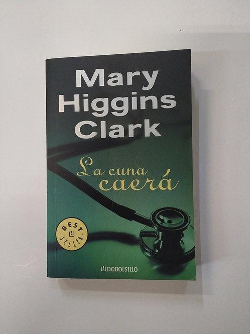La cuna caerá (Mary Higgins Clark)