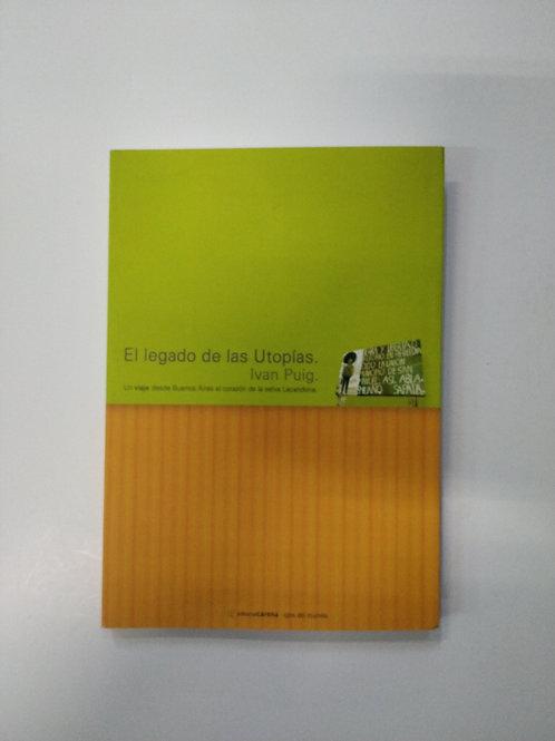 El legado de la utopías (Iván Puig)