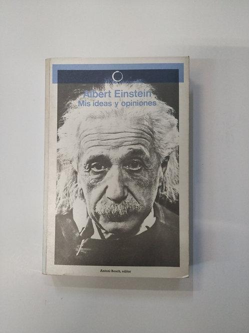 Mis ideas y opiniones (Albert Einstein)
