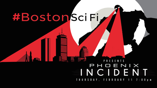 Boston Sci-Fi Film Festival Presents: The Phoenix Incident