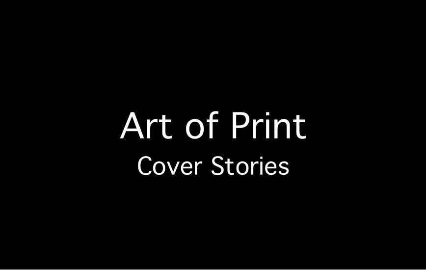 Art of Print Cover Stories.jpg