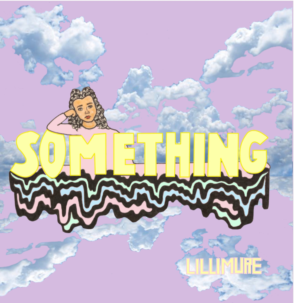 """Album Review: """"Something"""" Single by Lillimure"""