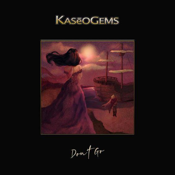 New Music, Don't Go, KasēoGems