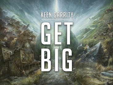 Music Review: Get Big by Keen Garrity