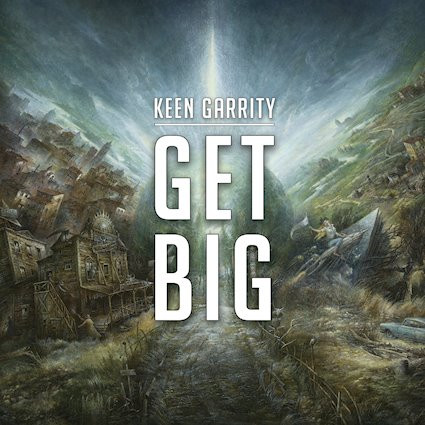 Get Big by Keen Garrity