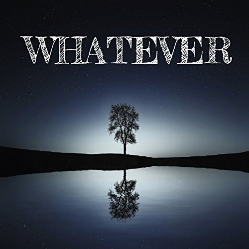 Album Review: Whatever by Ivan Beecroft