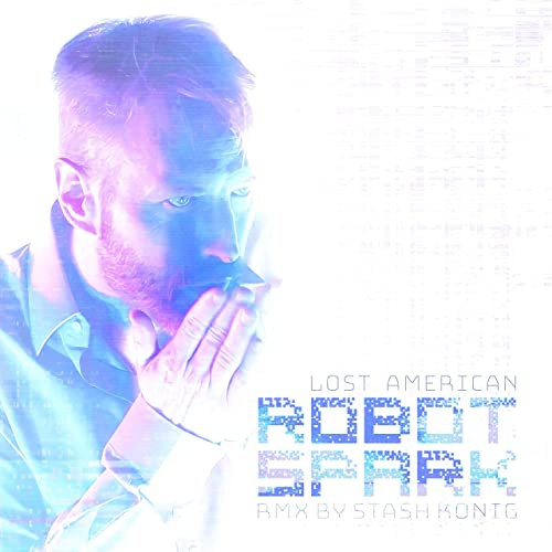 """""""Robot Spark"""" single by Lost American"""