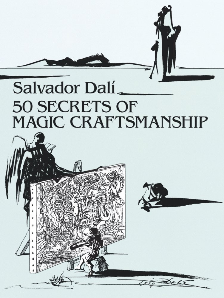 50 Secrets of Magic Craftsmanship (1948) by Salvador Dali