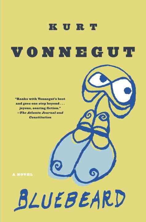 Kurt Vonnegut's Bluebeard: A Soldier's Tribute to Women (Kurt Vonnegut)