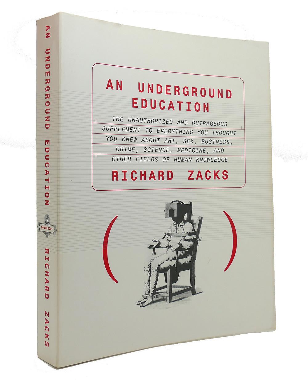 An Underground Education (1997) by Richard Zacks