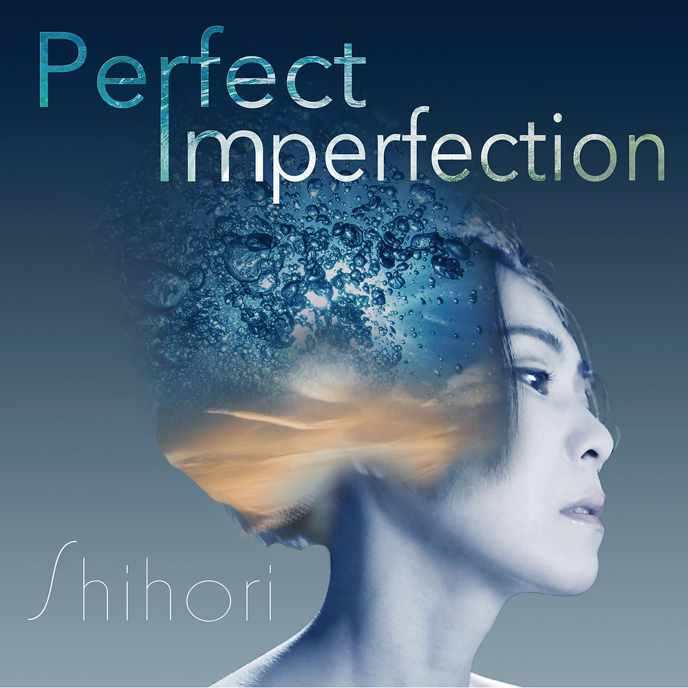 "Music Review: ""Perfect Imperfection"" single by Shihori"