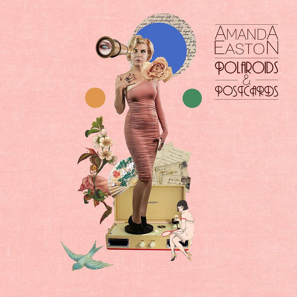Album Review: Polaroids & Postcards EP by Amanda Easton