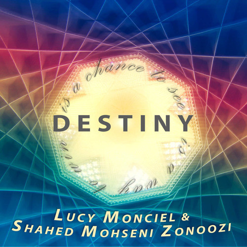 Album Review: Destiny (Single) from Monciel and Zonoozi