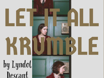 """Music Review: """"Let It All Krumble"""" Single & Music Video by Lyndol Descant"""
