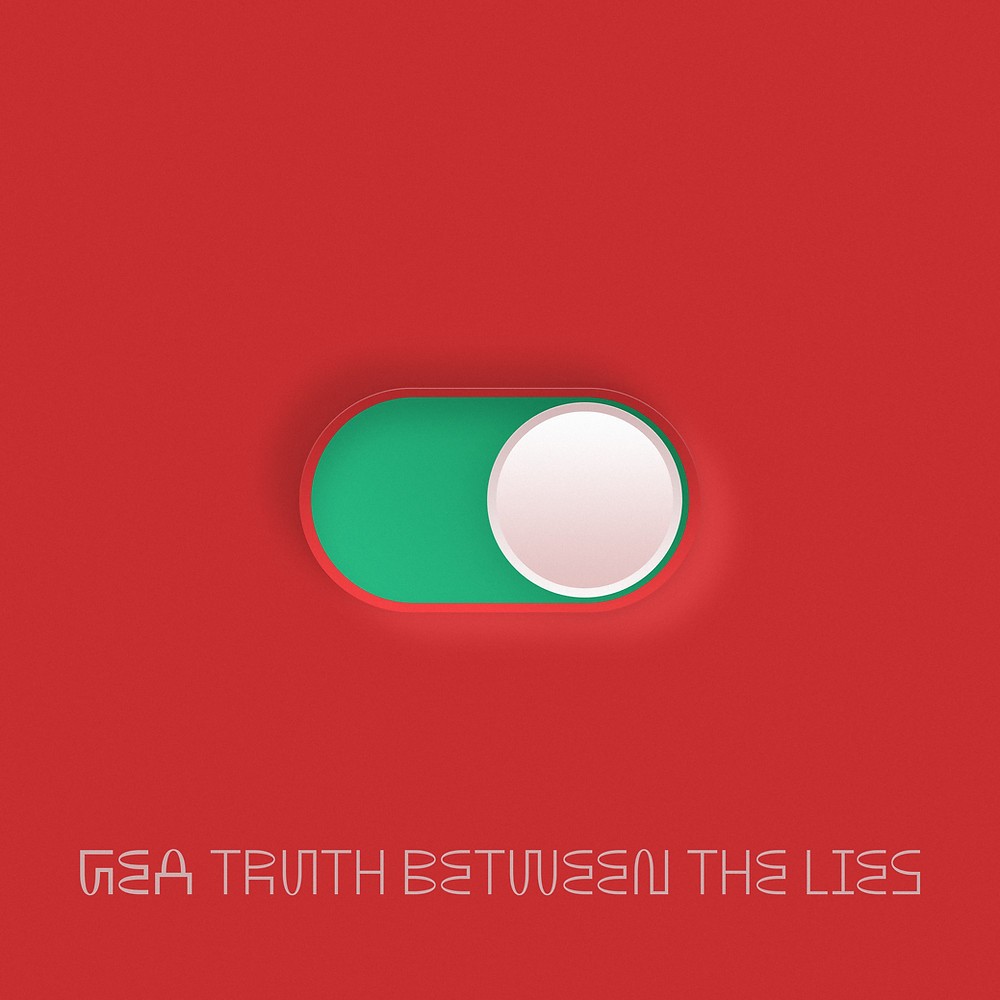 """Truth Between the Lies"" by GEA"