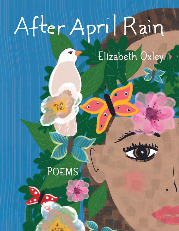 Cover image of poetry book After April Rain by Elizabeth Oxley.