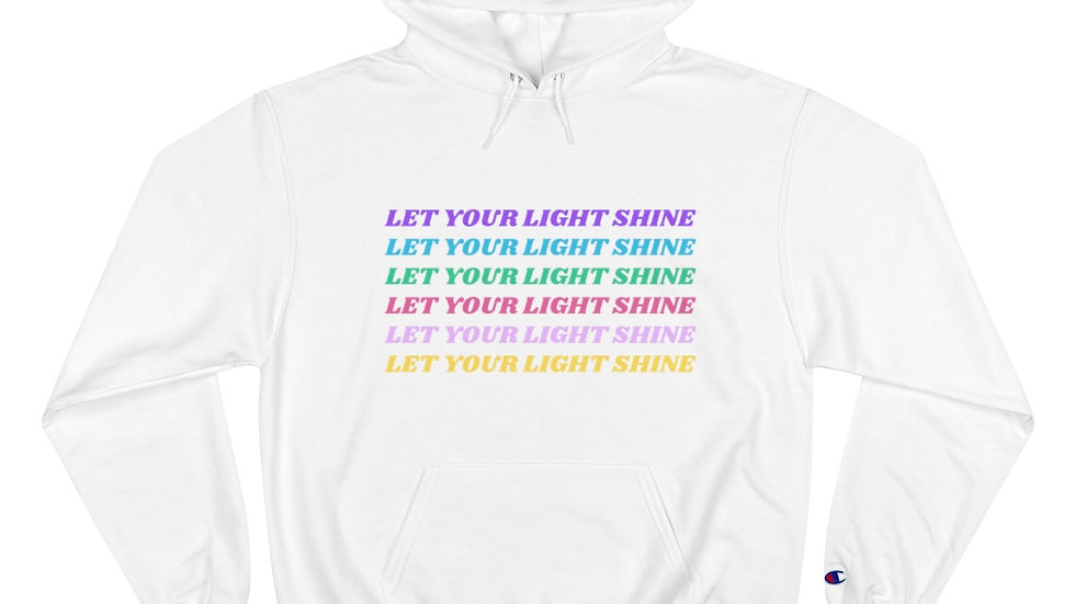 Let Your Light Shine Champion Hoodie