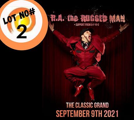 Lot 2 RA The Rugged Man gig tickets.jpeg