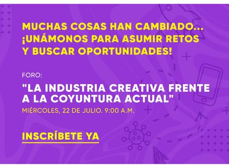 Foro sobre la industria creativa y de contenidos frente a la coyuntura